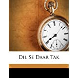 Dil Se Daar Tak (Urdu Edition)