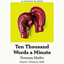 Ten Thousand Words a Minute Audiobook by Norman Mailer Narrated by Brian Sutherland