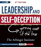 Leadership and Self-Deception, 2nd Edition: Getting Out of the Box by Arbinger Institute (2012) Audio CD