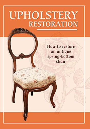 Upholstery restoration: How to restore an antique spring-bottom chair
