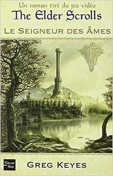 The Elder Scrolls T2 - Le Seigneur des âmes