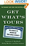 Get What's Yours: The Secrets to Maxi...