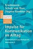 Impulse für Kommunikation im Alltag (Kommunikationspsychologische Miniaturen)