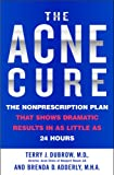 514BhOlZQEL. SL160  The Acne Cure: The Nonprescription Plan That Shows Dramatic Results in as Little as 24 Hours