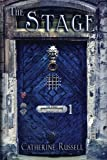 The Stage (The Stage Chronicles) (Volume 1)