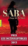 Les chemins de poussi�re (Tome 1) - Saba, Ange de la Mort