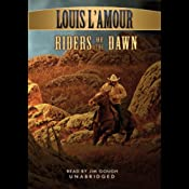 Riders of the Dawn | [Louis L'Amour]