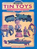 Post-War Tin Toys: A Collectors Guide