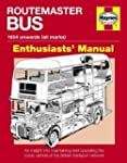 Routemaster Bus Manual: An Insight in...