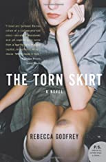 The Torn Skirt: A Novel (P.S.)
