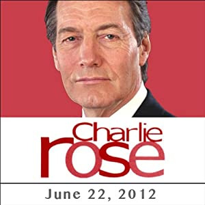 Charlie Rose: Amy Gutmann, Adam Johnson, and James Corden, June 22, 2012 Radio/TV Program