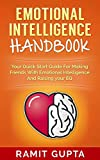 img - for Emotional Intelligence Handbook: Your Quick Start Guide For Making Friends With Emotional Intelligence And Raising Your EQ (Communication Skills, Soft ... Communication, People Skills Books Series) book / textbook / text book