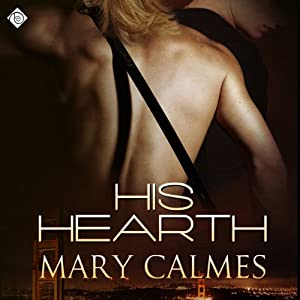 His Hearth | [Mary Calmes]