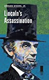 Lincolns Assassination (Concise Lincoln Library)