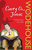 P.G. Wodehouse Carry On, Jeeves: (Jeeves & Wooster)