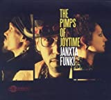 echange, troc Pimps of Joytime - Janxta Funk