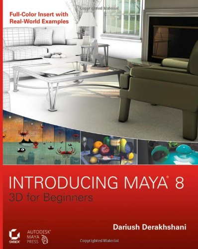 Introducing Maya 8: 3D for Beginners +CD
