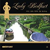 Der Tote im Kanal (Lady Bedfort 36) | John Beckmann, Michael Eickhorst, Dennis Rohling