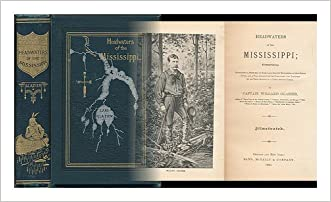 Headwaters of the Mississippi: Comprising biographical sketches of early and recent explorers of the great river : and a full account of the discovery ... of its true source in a lake beyond Itasca