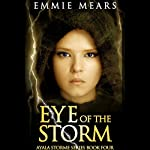 Eye of the Storm | Emmie Mears