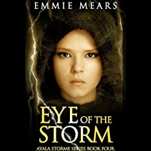 Eye of the Storm Audiobook by Emmie Mears Narrated by Amber Benson