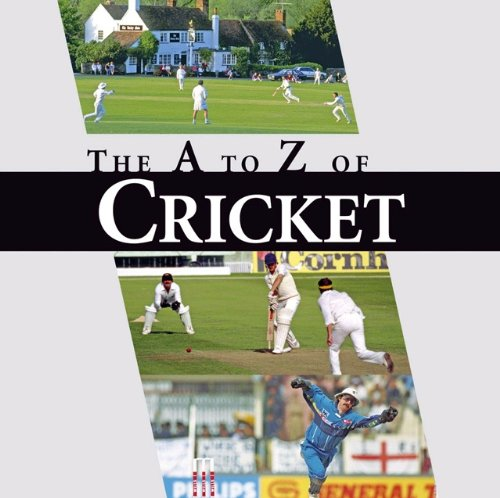 The A-Z of Cricket: A Cricketing A to Z (The Little Book)
