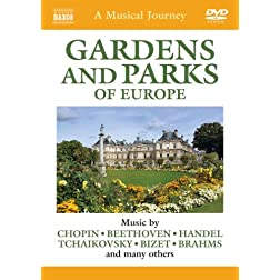 Musical Journey: The Gardens & Parks of Europe