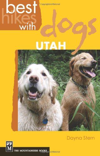 Best Hikes With Dogs: Utah