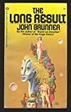 The Long Result (0345218876) by John Brunner