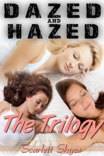 Dazed and Hazed: The Trilogy PDF