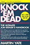 Knock 'Em Dead: The Ultimate Job Seeker's Handbook/1995 (1558504338) by Yate, Martin John