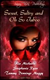 img - for Sweet, Sultry, and Oh So Taboo book / textbook / text book