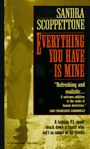 Everything You Have Is Mine (Lauren Laurano Mysteries)