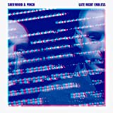 Buy Adrian Sherwood & Pinch Late Night Endless New or Used via Amazon