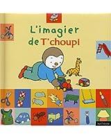 Imagier t'choupi (Ancien prix Editeur : 9,45 Euros)