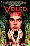 The Veiled Web (0553762702) by Catherine Asaro