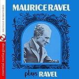 Maurice Ravel Plays Ravel