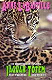 img - for Jaguar Totem : The Woodswoman Explores New Wildlands & Wildlife book / textbook / text book