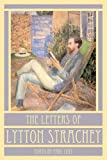 The Letters of Lytton Strachey (0374258546) by Strachey, Lytton