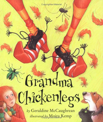 Grandma Chickenlegs (Carolrhoda Picture Books)