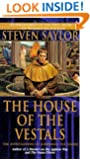 The House of the Vestals: The Investigations of Gordianus the Finder (Novels of Ancient Rome)