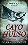 Cayo Hueso (Tides of Fortune Book 4)