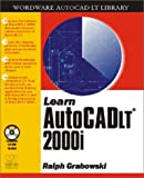 Learn AutoCAD LT 2000i (Wordare Autocad Lt Library)