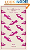 Love and Freindship: And Other Youthful Writings (Hardcover Classics)