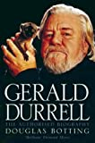 Gerald Durrell: The Authorised Biography (0006387306) by Botting, Douglas