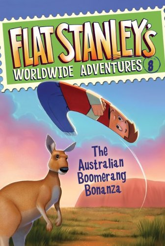 Flat Stanley's Worldwide Adventures #8: The Australian Boomerang Bonanza, Jeff Brown