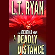 A Deadly Distance (       UNABRIDGED) by L. T. Ryan Narrated by Dennis Holland