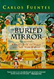THE BURIED MIRROR (0395672813) by Carlos Fuentes