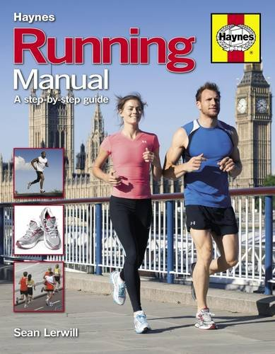 Running Manual: A Step-by-Step Guide (Haynes Manual)