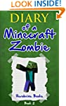 Diary of A Minecraft Zombie Book 2: B...